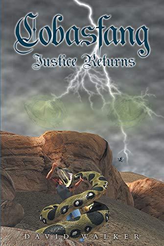 Cobasfang Justice Returns by David Walker