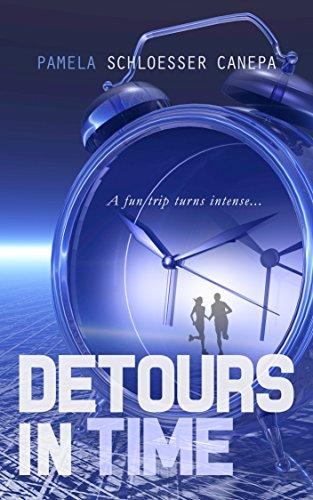 Detours in Time by Pamela Schloesser Canepa