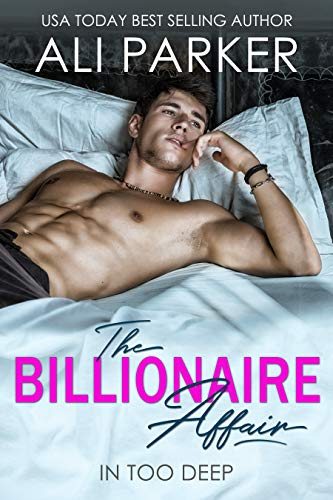 The Billionaire Affair by Ali Parker