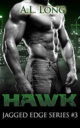 Hawk Jagged Edge Series #3 by A. L. Long