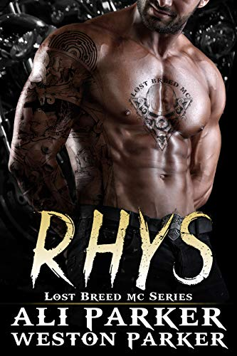 Rhys Lost Breed MC Series Ali Parker Weston Parker