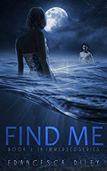 Find me by Francesca Riley