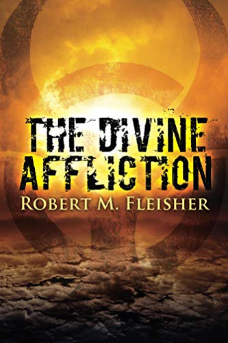 The Divine Affliction by Robert M. Fleisher