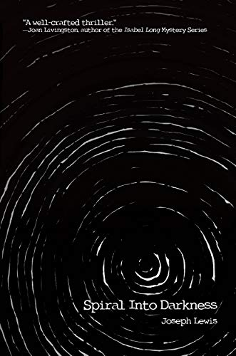 Spiral Into Darkness by Joseph Lewis