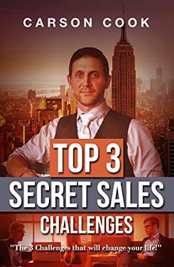 Top 3 Secret Sales Challenges by Carson Cook