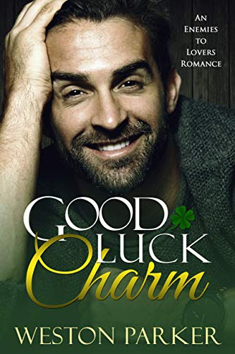 Good Luck Charm: A Single Mother Romance by Weston Parker