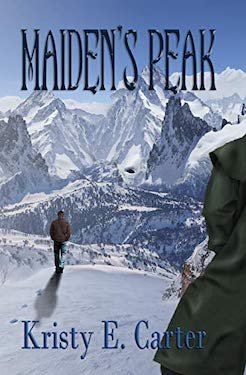 Maiden's Peak by Kristy E Carter