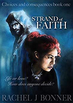 Strand of Faith by Rachel J Bonner