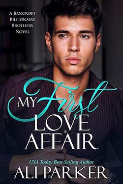 My First Love Affair by Ali Parker