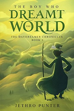 The Boy Who Dreamt the World by Jethro Punter