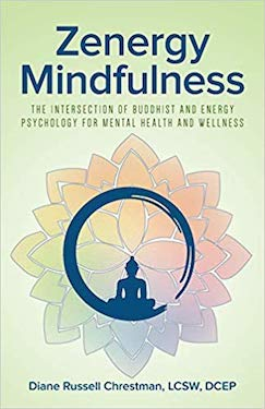 Zenergy Mindfulness by Diane Russell Chrestman