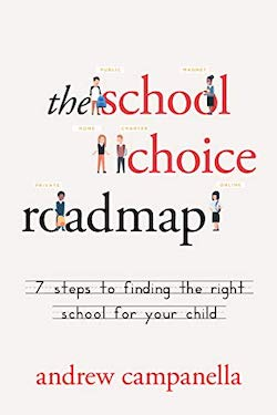 Book Cover: The School Choice Roadmap by Andrew Campanella