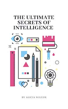 The ultimate secrets of intelligence