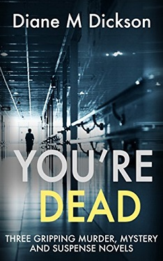 You're Dead by Diane Dickson