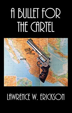 A bullet for the cartel