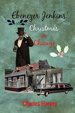 Ebenezer Jenkins Christmas in Chicago by Charles Harvey