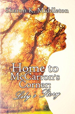 Home to McCarron's Corner by Sharon Middleton