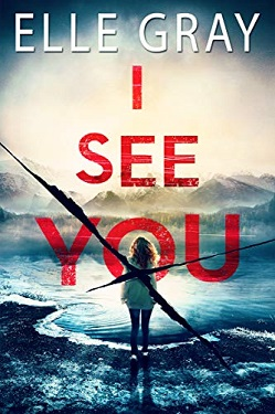 I See You by Elle Gray