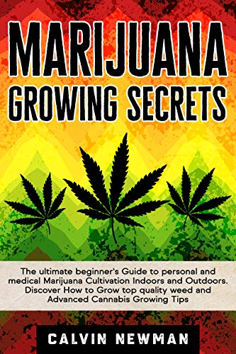 Marijuana growing secrets