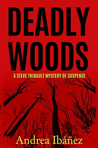 Deadly woods