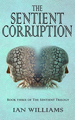 The sentient corruption