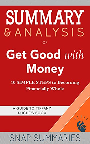 Summary get good with money