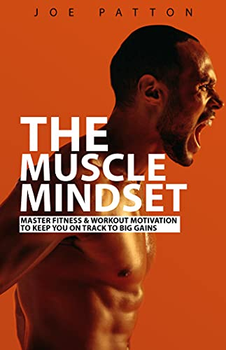 The Muscle Mindset