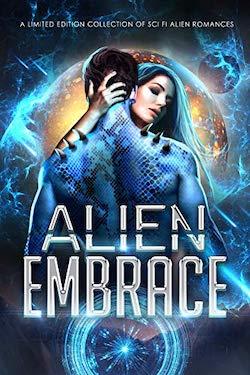 Alien Embrace by Celia Kyle, Lucee Joie, et al