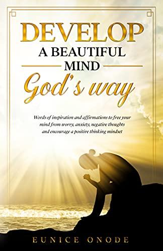 Develop a beautiful mind
