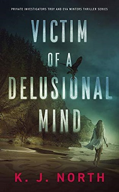 Victim of a Delusional Mind by KJ North