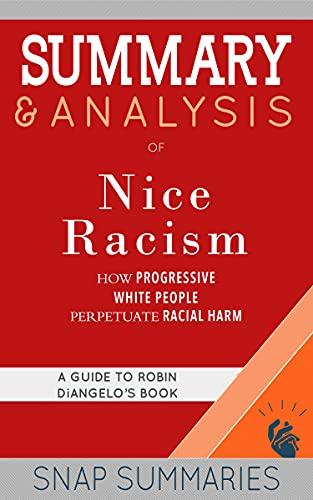 Summary Nice Racism