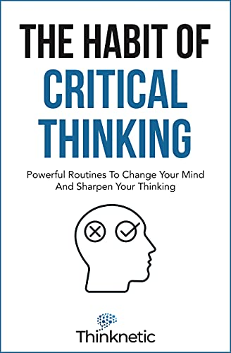 The habit of critical thinking