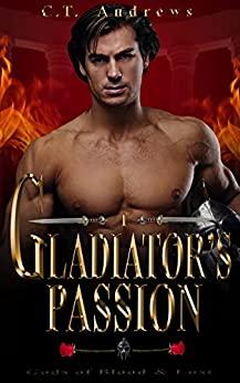 Gladiator's passion