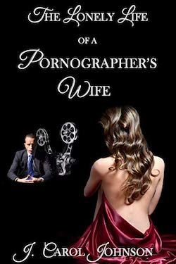 The lonely life of a pornographer's wife