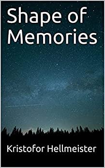 shape of memories