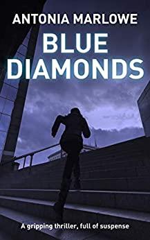 Blue Diamonds by Antonia Marlowe
