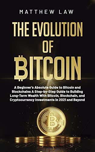 The evolution of bitcoin