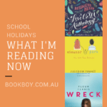 What I'm reading this school holidays
