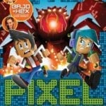 Review: Pixel Raiders #1 (Dig World)