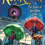Review: Nevermoor (The Trials Of Morrigan Crow)