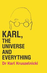 A kid book blogger review of Karl, The Universe And Everything by Dr Karl Kruszelnicki