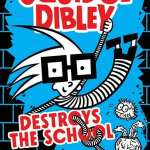 Review: Squidge Dibley Destroys The School