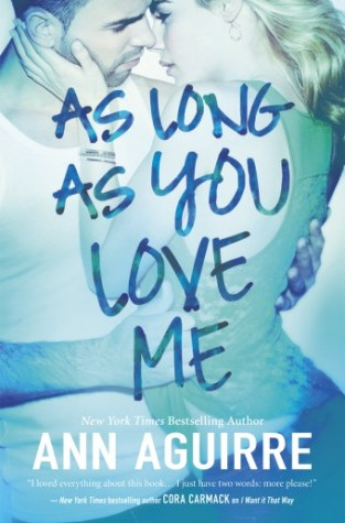 {Review+Giveaway} As Long As You Love Me by @MsAnnAguirre @InkSlingerPR
