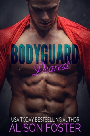{Review} Bodyguard Dearest by Alison Foster