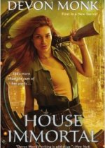 {ARC Release Day Review+Giveaway} House Immortal by @DevonMonk