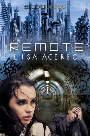 {Review+Giveaway} Remote by Lisa Acerbo @Apocalipstick_ @etopiapress