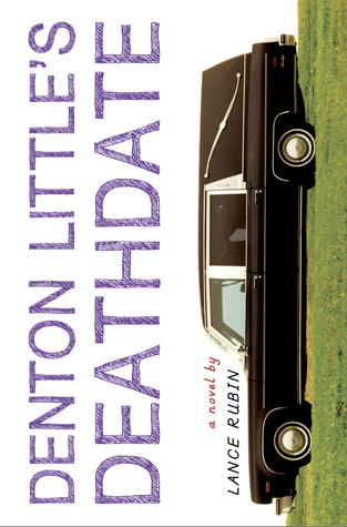 {ARC Review+Giveaway} Denton Little's Deathdate by Lance Rubin @lancerubinparty