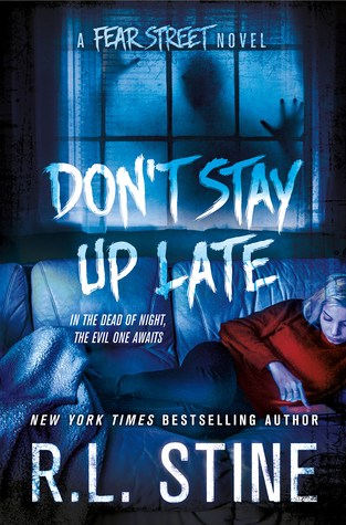 {ARC Review} Don't Stay Up Late by R.L. Stine