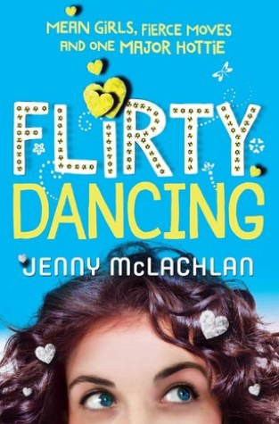 {ARC Review} Flirty Dancing by @JennyMcLachlan1 @FeiwelFriends