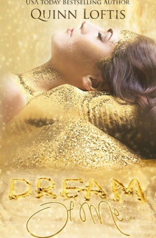 {Review+Giveaway} Dream of Me by Quinn Loftis @authquinnloftis